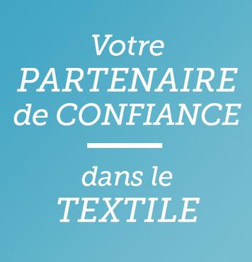 Votre partenaire de confiance dans le textile